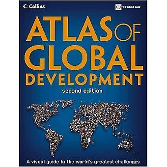 Atlas of Global utveckling: en visuell Guide till världens största utmaningar