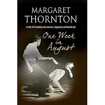 Una settimana nel mese di agosto: Saga romantica di un 1950