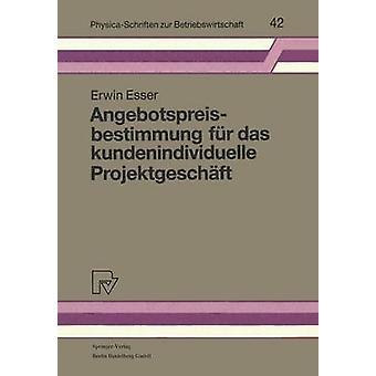 Angebotspreisbestimmung Fur Das Kundenindividuelle Projektgeschaft by Esser & Erwin