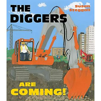 The Diggers are Coming! (Paperback) by Steggall Susan