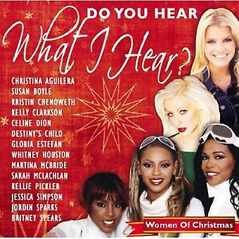 Do You Hear What I Hear?: Women of Christmas - Do You Hear What I Hear?: Women of Christmas [CD] USA import