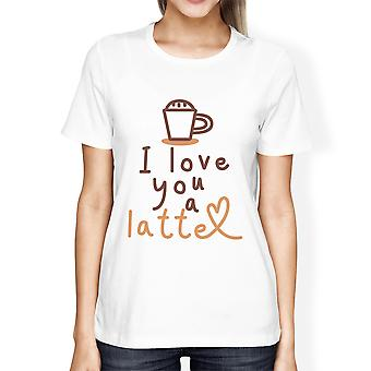 Love A Latte Womens White Funny Gifts Tee For Coffee Lovers