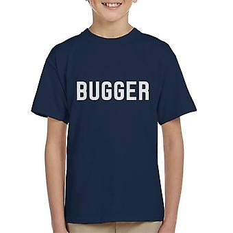 Bugger Slogan Kid's T-Shirt