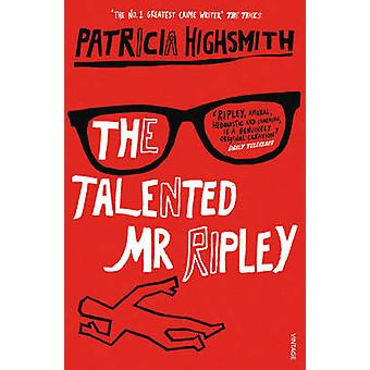 The Talented Mr.Ripley by Patricia Highsmith - 9780099282877 Book
