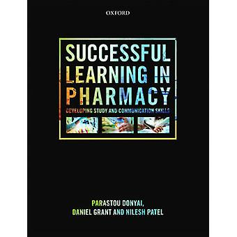 Successful Learning in Pharmacy - Developing Study and Communication S