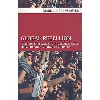 Revolta global - desafios religiosos ao Estado Secular - de Ch