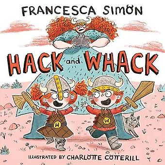 Hack and Whack by Francesca Simon - 9780571328727 Book