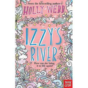 Izzy's River by Holly Webb - 9780857631206 Book