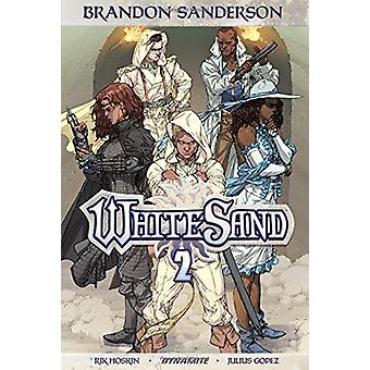 Brandon Sanderson's White Sand Volume 2 by Brandon Sanderson - 978152