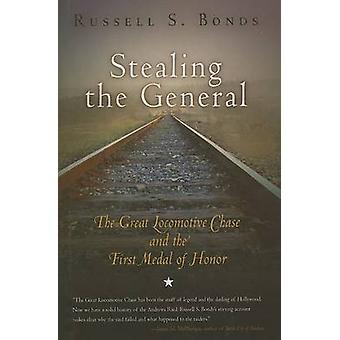 Stealing the General by Russell Bonds - 9781594160332 Book