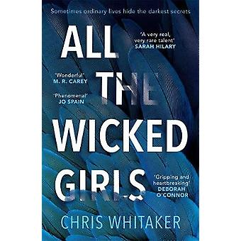 All The Wicked Girls - The addictive thriller with a huge heart - for