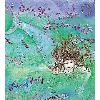 يمكن التقاط حورية البحر؟ حسب رأي جين-جين رأي-9781841212968 الكتاب