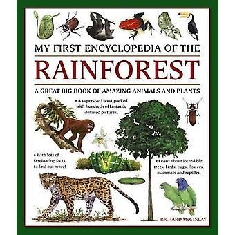 Ma première encyclopédie de la forêt tropicale - un grand Big Book of incroyable