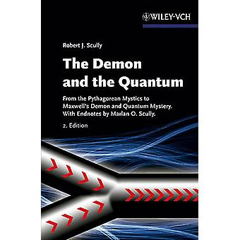 The Demon and the Quantum - From the Pythagorean Mystics to Maxwell's