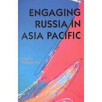 Engaging Russia in Asia Pacific by Koji Watanabe - 9784889070293 Book