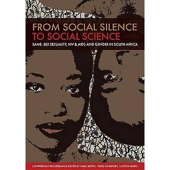 From Social Silence to Social Science - Same-sex Sexuality - HIV and A