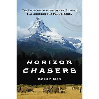 Horizon Chasers - het leven en de avonturen van Richard Halliburton en