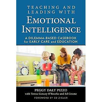 Teaching and Leading with Emotional Intelligence - A Dilemma-Based Cas