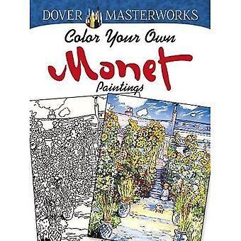 Dover Meisterwerke: Farbe eigene Monet-Gemälde