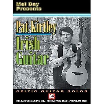 Mel Bay Presents Pat Kirtley Irish Guitar: Celtic Guitar Solos