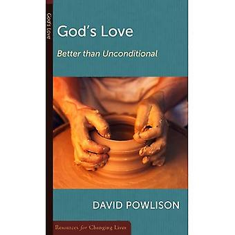 God'Love Better Than Conditional (Resources for Changing Lives)