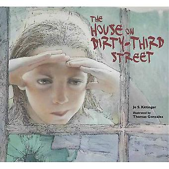The House on Dirty-Third Street