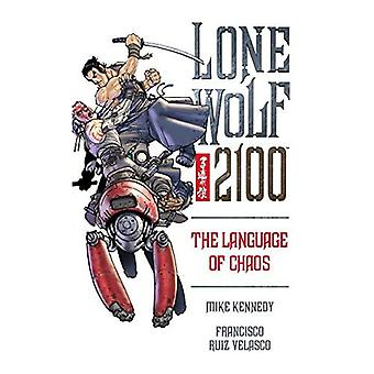 Lone Wolf 2100: Language of Chaos v. 2 (Lone Wolf 2100): Language of Chaos v. 2 (Lone Wolf 2100)