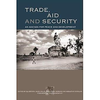 Trade, Aid and Security: An Agenda for Peace and Development