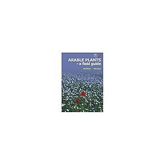 Aráveis plantas: Um guia de campo