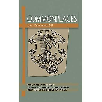 Commonplaces: Loci Communes 1521