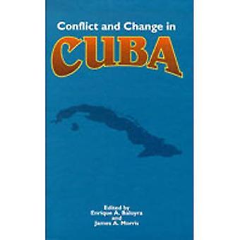 Conflicto y cambio en Cuba