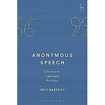 Anonieme toespraak: Literatuur, recht en politiek