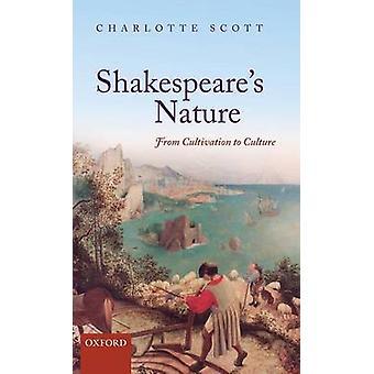 Naturaleza de Shakespeares del cultivo a la cultura de Scott & Charlotte C
