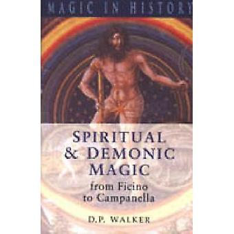 Spirituelle und dämonische Magie von Walker & D. P.