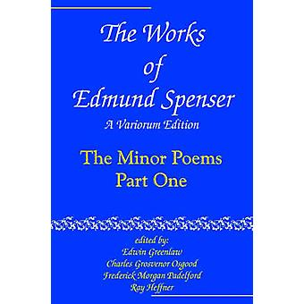 As obras de Edmund Spenser, A edição de Variorum por Spenser & Edmund