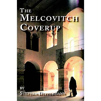 The Melcovitch Coverup by Deppermann & Stephen