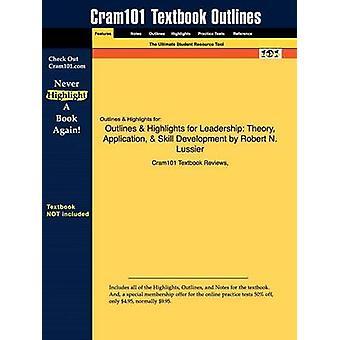 Studieguiden for lederskab teori applikationsudvikling færdighed af Lussier Robert N. ISBN 9780324596557 af Cram101 lærebog anmeldelser