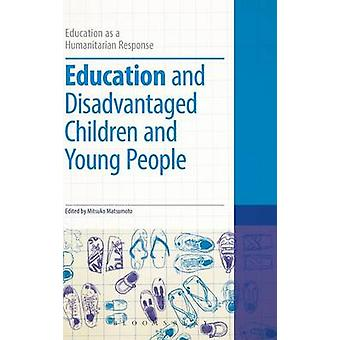 Education and Disadvantaged Children and Young People by Author & Dummy