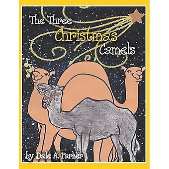 De tre jul kameler af Parker & Dale en.