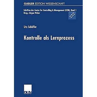 Kontrolle als Lernprozess by Schffer & Utz