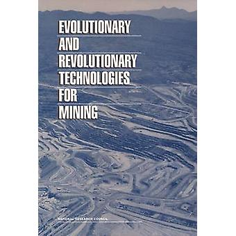 Evolutionary and Revolutionary Technologies for Mining by Committee o