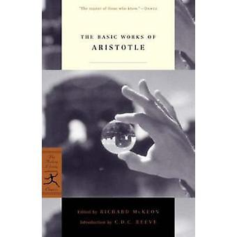 Basic Works of Aristotle (New edition) by Aristotle - Richard McKeon