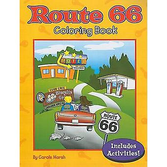 Route 66 Coloring Book by Carole Marsh - Yvonne Ford - 9780635074171