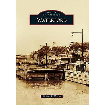 Waterford by Richard F Herzog - 9781467134590 Book