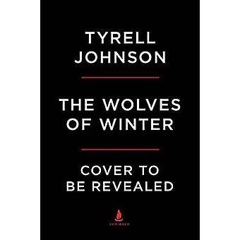 The Wolves of Winter by Tyrell Johnson - 9781501155673 Book