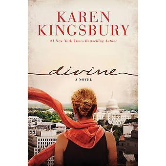 Divine by Karen Kingsbury - 9781496406583 Book