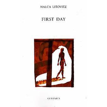 First Day by Malca Litovitz - 9781550712414 Book