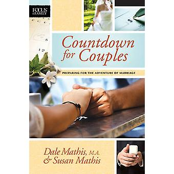 Countdown for Couples - Preparing for the Adventure of Marriage by Dal