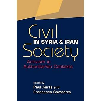 Civil Society in Syria and Iran - Activism in Authoritarian Contexts b