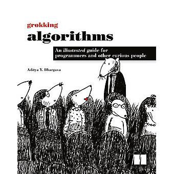 Grokking Algorithms by Aditya Y. Bhargava - 9781617292231 Book